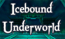 Feature  Icebound Underworld